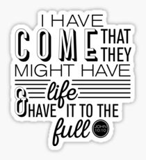 John 10:10 Full Life in Jesus Sticker