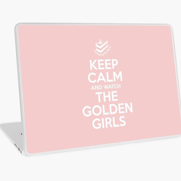 Keep Calm and Watch The Golden Girls Laptop Skin