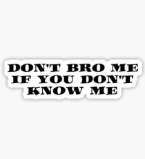 Bro Funny Friends Cool Text Sticker