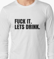 Party Hard Drink Cool Design Long Sleeve T-Shirt