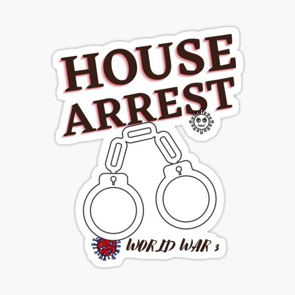 House Arrest Sticker