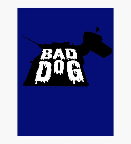 Bad Dog 2 Photographic Print