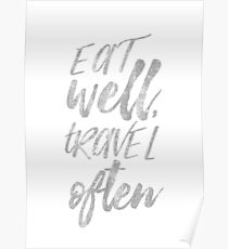 Eat well travel often Silver foil Poster