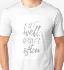 Eat well travel often Silver foil Unisex T-Shirt