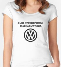 I like it when people stare at my thing. Women's Fitted Scoop T-Shirt