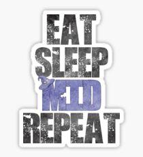 Eat Sleep Mid Repeat Sticker