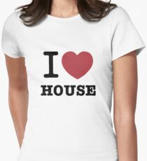 I love House Womens Fitted T-Shirt