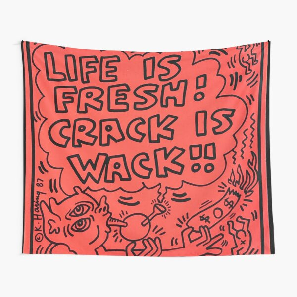 Life is Fresh ! Crack is Wack !! Tapestry