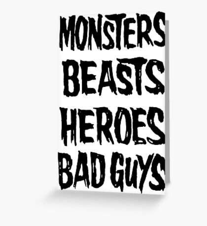 monsters beasts heroes bad guys Greeting Card