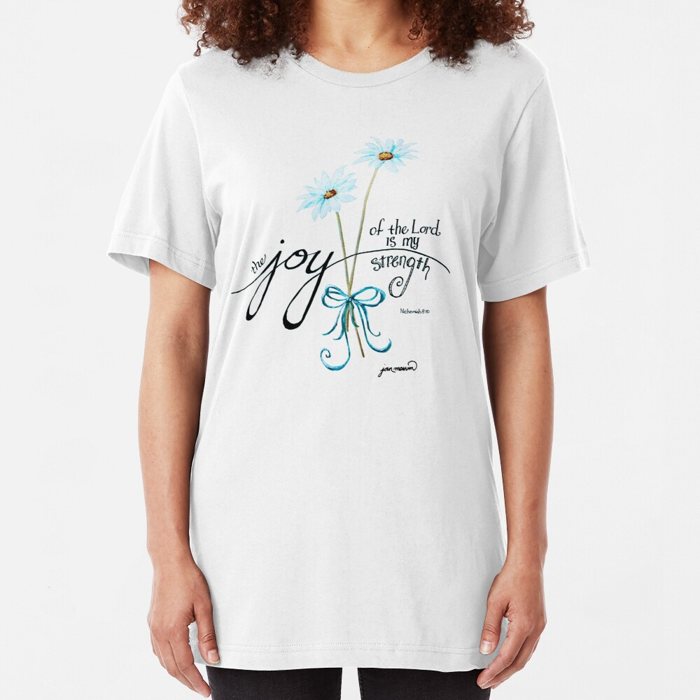 The Joy of the Lord is my Strength outline by Jan Marvin Slim Fit T-Shirt