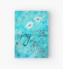 The Joy of the Lord is my Strength by Jan Marvin Hardcover Journal
