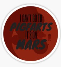 IT'S ON MARS! Sticker