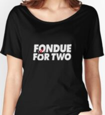 Fondue for two Women's Relaxed Fit T-Shirt