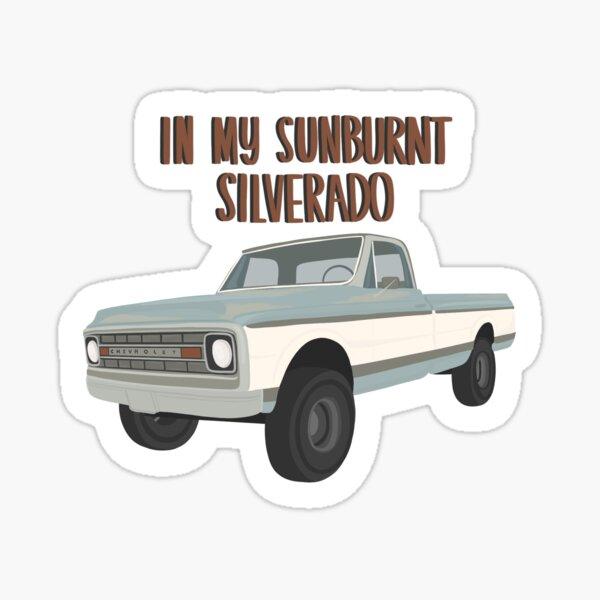 morgan wallen - in my sunburnt Silverado Sticker