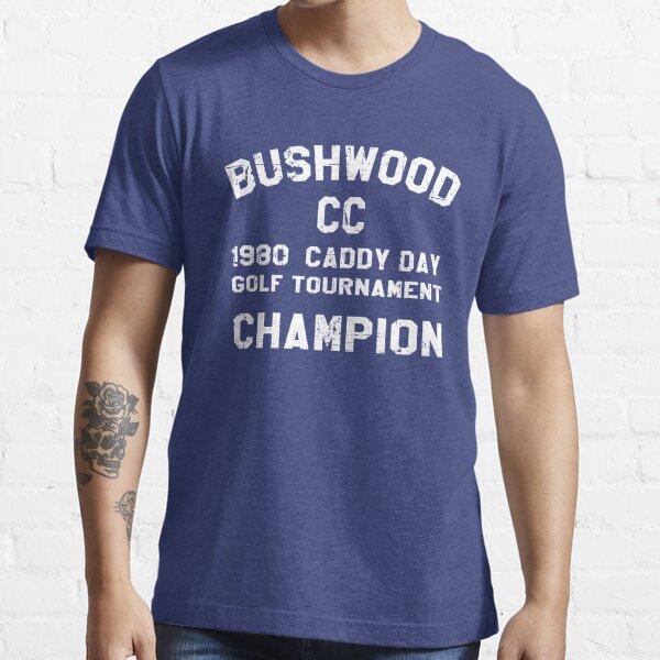 Bushwood Country Club  Essential T-Shirt