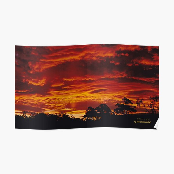 JUST PHOTOS ~ GALLIMAUFRY ~ SCENES & SCENERY ~ D1G1TAL-M00DZ ~ Blazing Sunset over Copping by tasmanianartist Poster