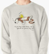 Calvin And Hobbes Quote Pullover