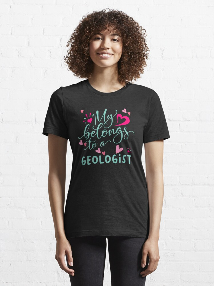 Alternate view of MY HEART BELONGS TO A GEOLOGIST Essential T-Shirt