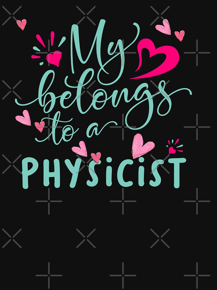 MY HEART BELONGS TO A PHYSICIST by STRADE