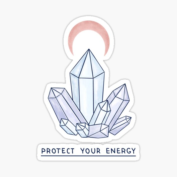 Protect Your Energy Sticker