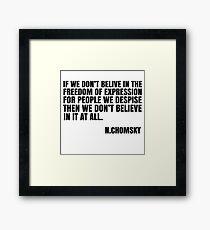 Noam Chomsky Quote Free Speech Freedom  Framed Print