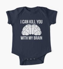 I Can Kill You With My Brain T Shirt One Piece - Short Sleeve