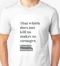 Friedrich Nietzsche quote C T-Shirt