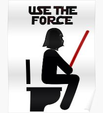 Use the Force - constipated Poster