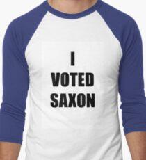 I VOTED SAXON Men's Baseball ¾ T-Shirt