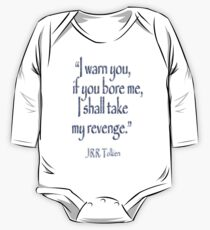 JRR, Tolkien, 'I warn you, if you bore me, I shall take my revenge' Kids Clothes