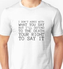 Free Speech Quote Voltaire Freedom Philosophy Unisex T-Shirt