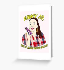 nancy jo, this is alexis neiers calling Greeting Card