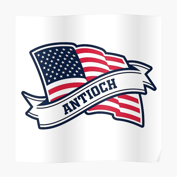 Antioch My Hometown From USA Love Antioch More Than Anything Poster
