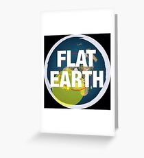 Flat earth, alternate science, Greeting Card