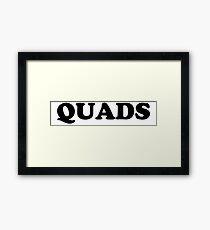 """QUADS"" Framed Print"