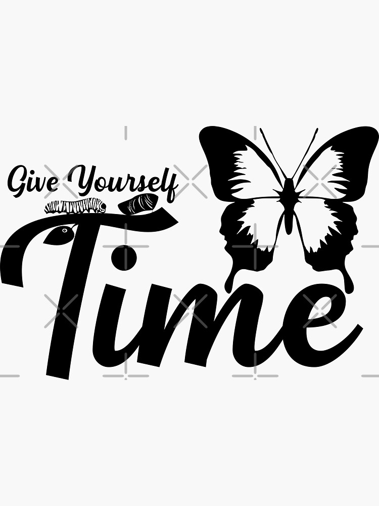 Butterfly Give yourself time (black) by MickyDeeTees