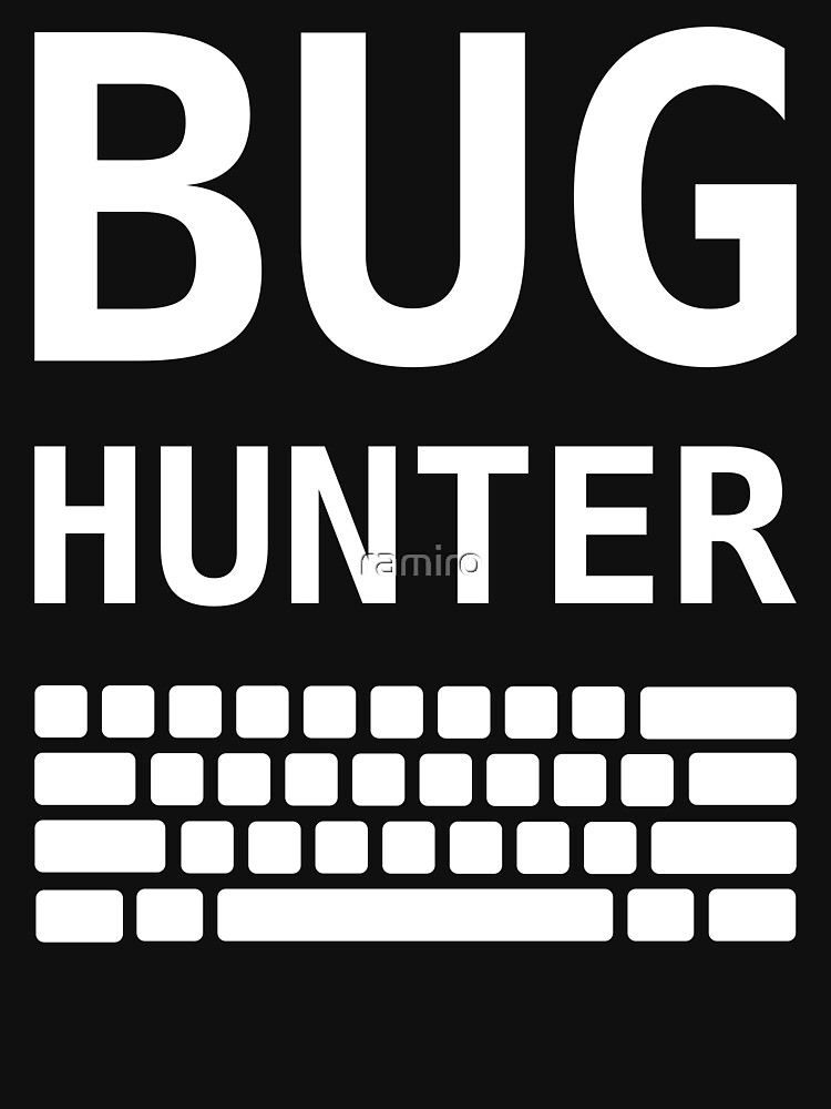 TShirtGifter presents: BUG HUNTER with Keyboard - Design for Test Engineers White Font | Unisex T-Shirt