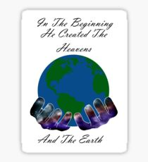 He Created the Earth Sticker