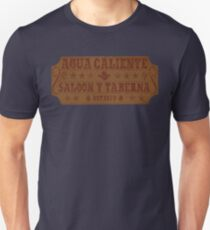 Agua Caliente - Saloon and Tavern T-Shirt
