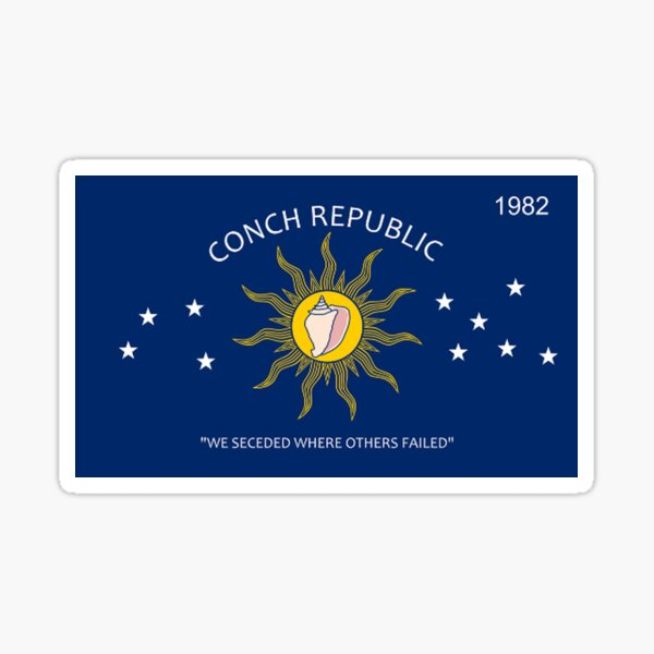 Conch Republic We Seceded Where Others Failed Sticker