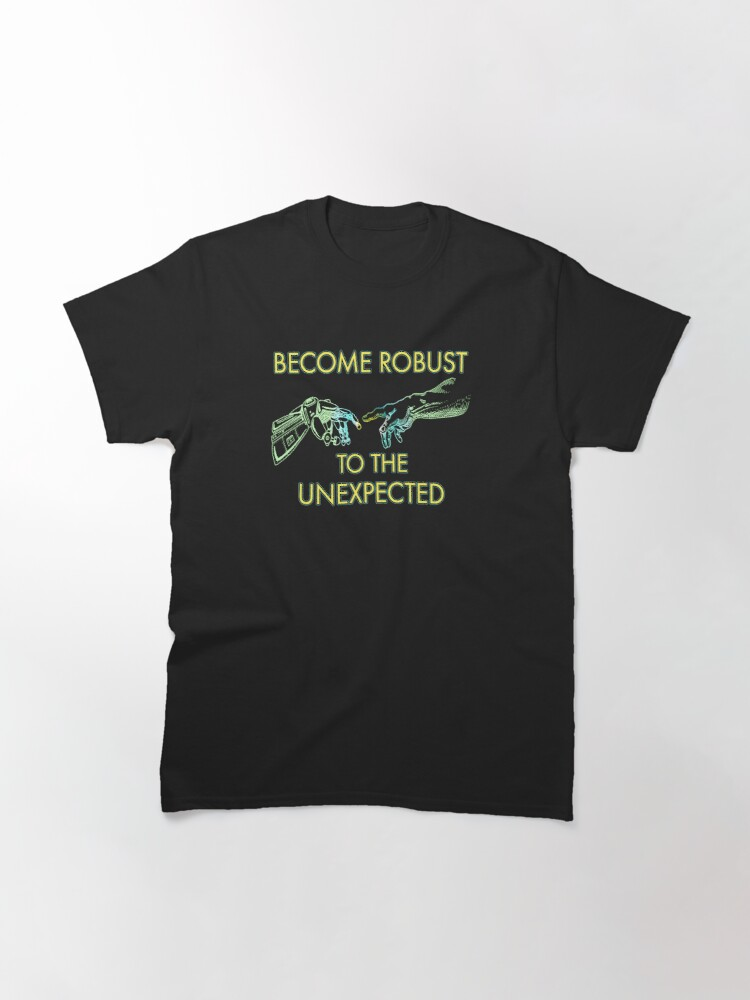 Alternate view of Become Robust. Classic T-Shirt