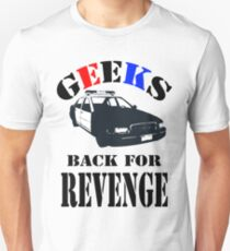 Geeks back for revenge T-Shirt