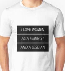 As A Feminist Lesbian... (updated version in desc.) Unisex T-Shirt