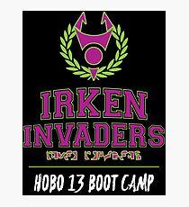 Irken Invaders: Hobo 13 Boot Camp Photographic Print
