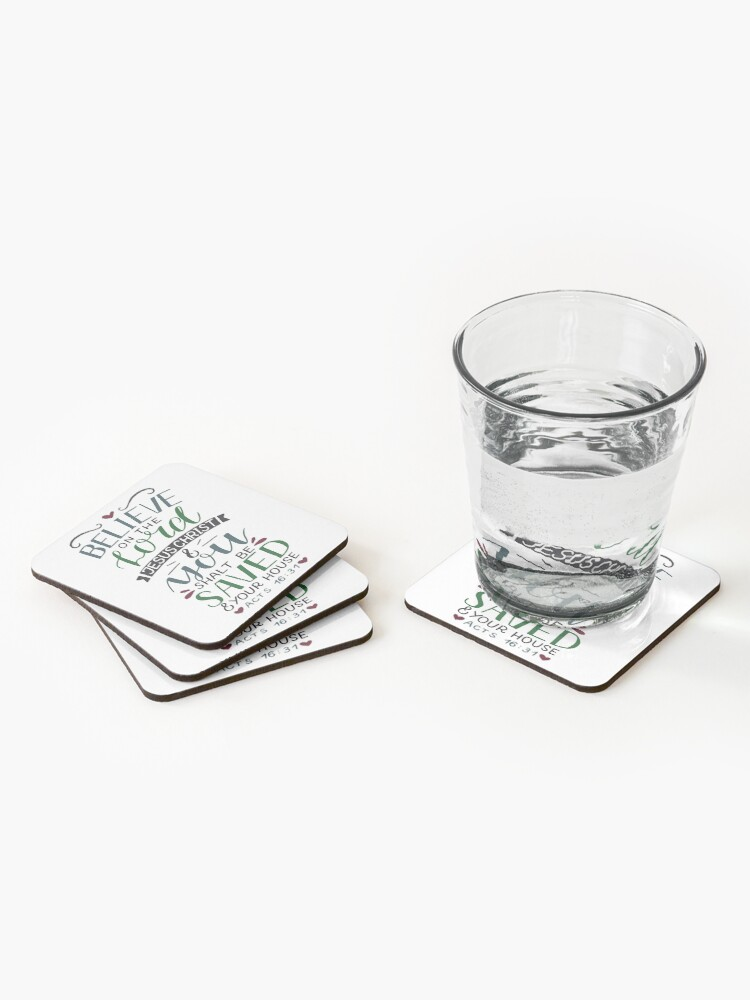 Alternate view of Believe On The Lord Jesus Christ - Acts 16:31 Coasters (Set of 4)