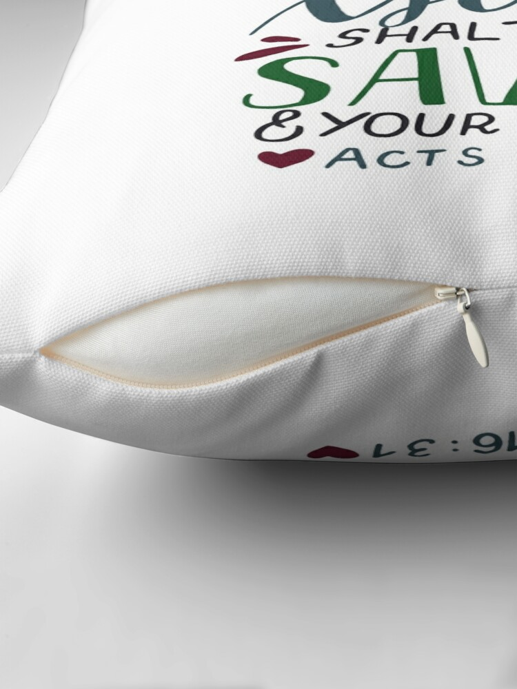 Alternate view of Believe On The Lord Jesus Christ - Acts 16:31 Throw Pillow