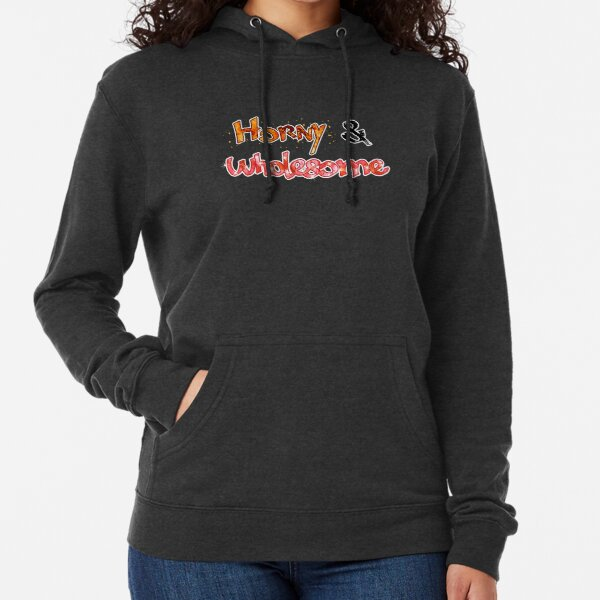 Horny & Wholesome Lightweight Hoodie