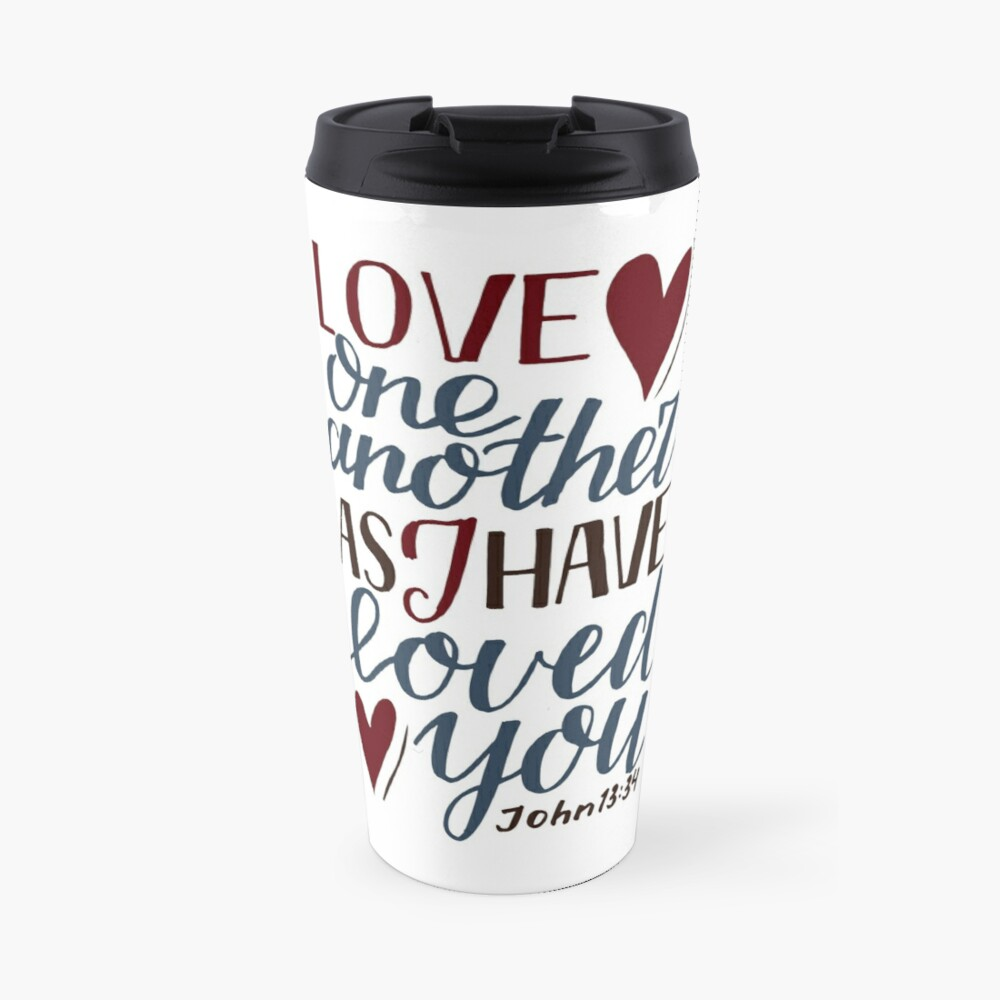 Love One Another As I Have Loved You - John 13:34 Travel Mug