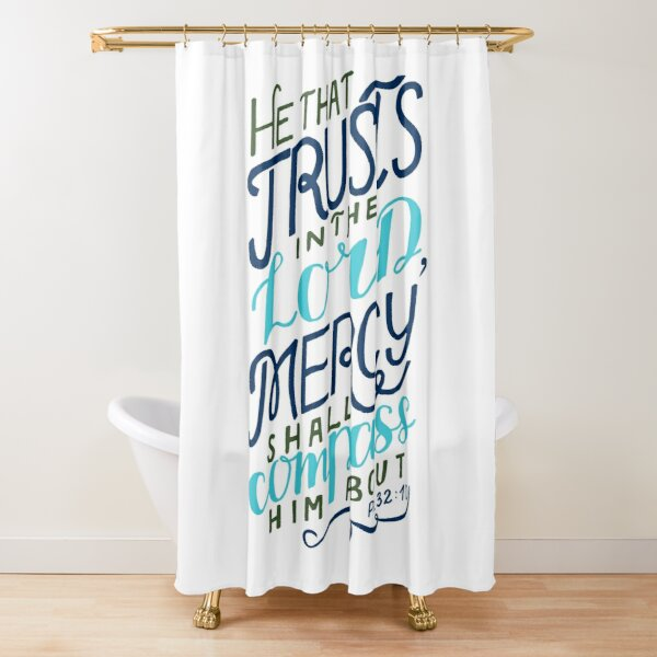 He That Trusts In The Lord - Psalm 32:10 Shower Curtain