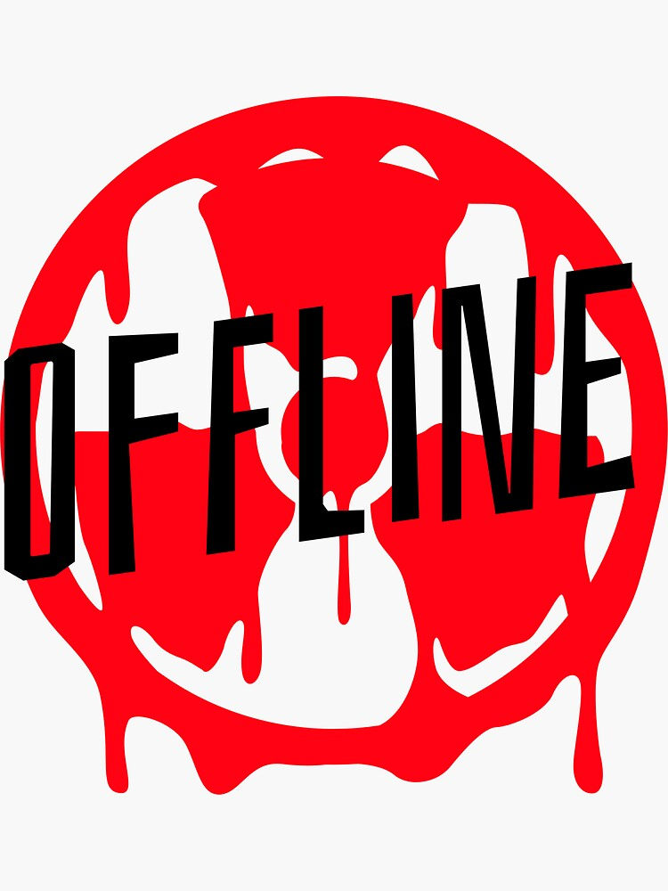 Offline by NotYourMomsTees